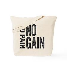 No Pain No gain Tote Bag