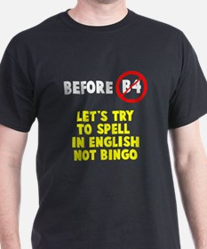 We speak English no bingo T-Shirt