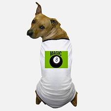 MAGIC 8-BALL Dog T-Shirt