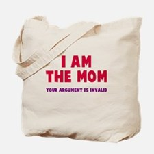 Argument is invalid Tote Bag