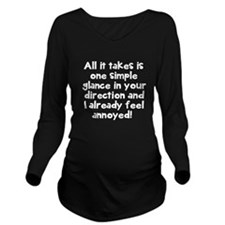 One simple glance annoyed Long Sleeve Maternity T-