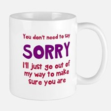 You dont need to say sorry Mugs