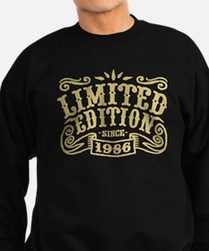 Limited Edition Since 1986 Sweatshirt