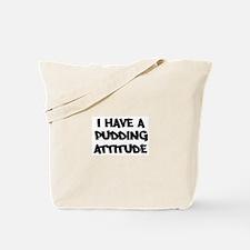 PUDDING attitude Tote Bag