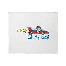 Eat My Dust Throw Blanket