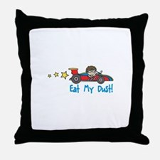 Eat My Dust Throw Pillow
