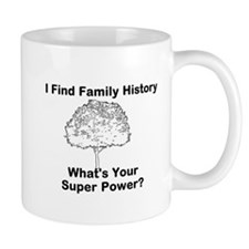 I Find Family History, Whats Your Super Power? Mug