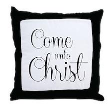 Come Unto Christ Throw Pillow