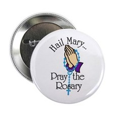 """Pray The Rosary 2.25"""" Button"""