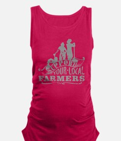 Suppor Local Farmers Maternity Tank Top