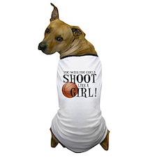 Shoot Like a Girl Dog T-Shirt
