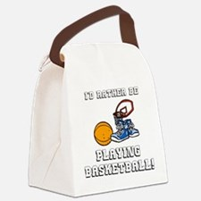 Rather Be Playing Basketball Canvas Lunch Bag