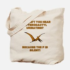 Pterodactyl Pee Silent P Tote Bag