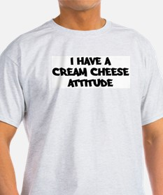 CREAM CHEESE attitude T-Shirt