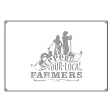 Support Your Local Farmers Banner