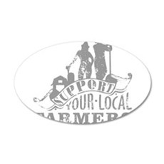 Support Your Local Farmers Wall Decal