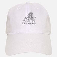 Support Your Local Farmers Baseball Baseball Baseball Cap