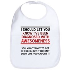 Diagnosed With Awesomeness Bib