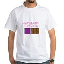Acupuncturist powered by chocolate Shirt