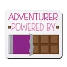 Adventurer powered by chocolate Mousepad