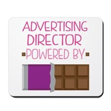 Advertising Director powered by chocolat Mousepad