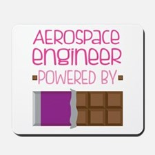Aerospace engineer powered by chocolate Mousepad