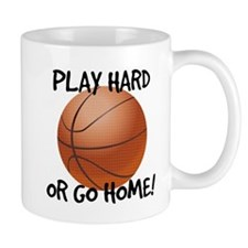 Play Hard or Go Home - Basketball Mugs