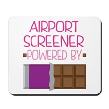 Airport screener powered by chocolate Mousepad