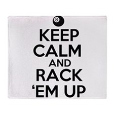 Keep Calm and Rack Em Up Throw Blanket