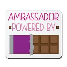 Ambassador powered by chocolate Mousepad