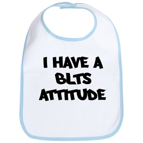 BLTS attitude Bib