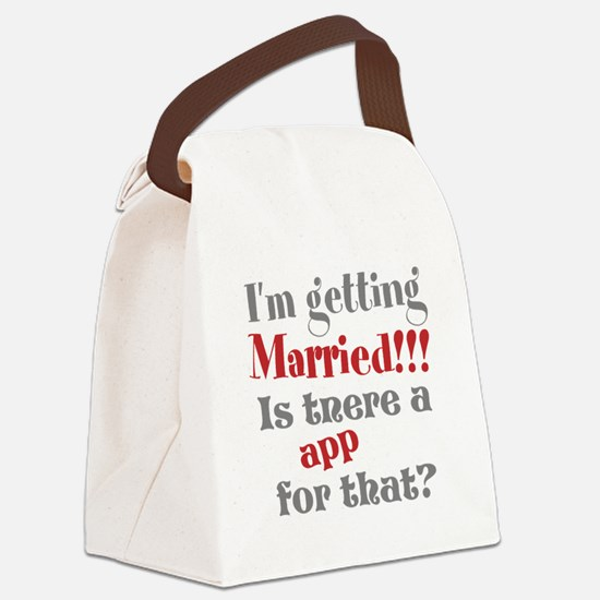 I'm Getting Married Canvas Lunch Bag