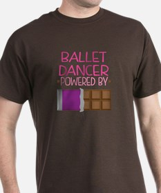 Ballet dancer powered by chocolate T-Shirt