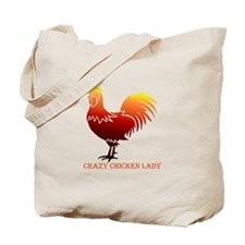 Crazy Chicken Lady Fun Quote with Rooster Tote Bag