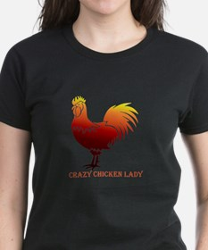 Crazy Chicken Lady Fun Quote with Rooster T-Shirt