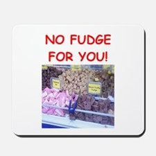 fudge Mousepad