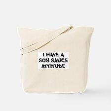 SOY SAUCE attitude Tote Bag