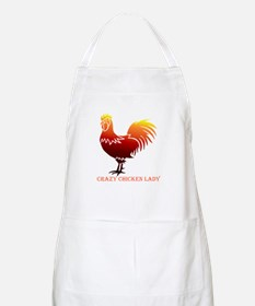 Crazy Chicken Lady Fun Quote with Rooster Apron