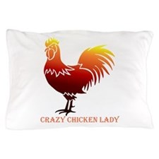 Crazy Chicken Lady Fun Quote with Rooster Pillow C