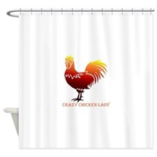 Crazy Chicken Lady Fun Quote with Rooster Shower C