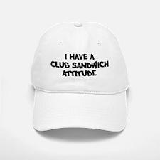 CLUB SANDWICH attitude Baseball Baseball Cap