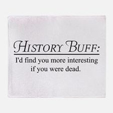 History buff Throw Blanket