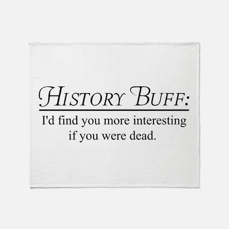 History buff Throw Blanket