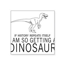 history repeats dinosaur Sticker