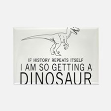 history repeats dinosaur Magnets