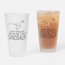 history repeats dinosaur Drinking Glass