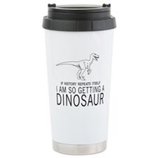 history repeats dinosaur Travel Mug