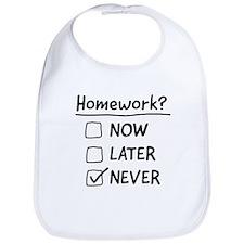 homework never Bib