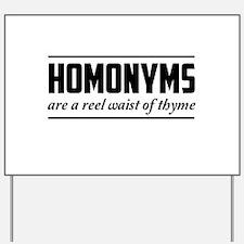 homonyms reel waist of thyme Yard Sign