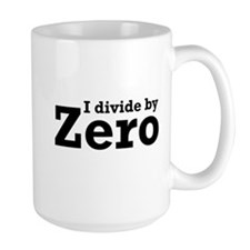 I divide by zero Mugs